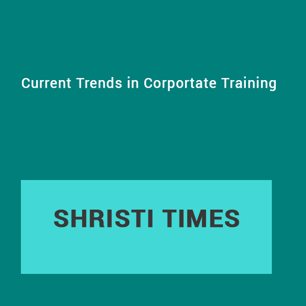 Current Trends in Corportate Training