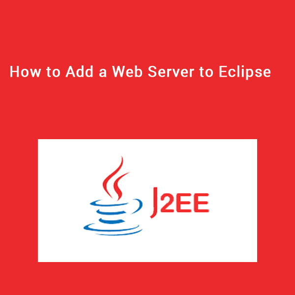 How to Add a Web Server to Eclipse